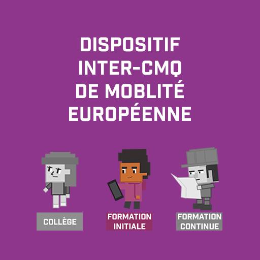 Dispositif inter-Cmq de moblité européenne