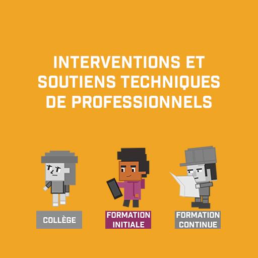 Interventions et soutiens techniques de professionnels